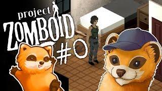 Project Zomboid - BNORFGRUBB! - #0 - Let