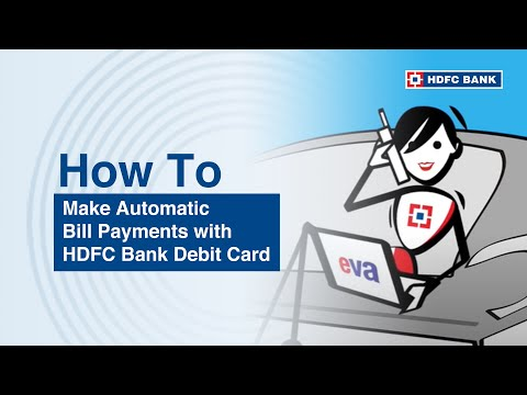 How to make Automatic Bill Payments with your HDFC Bank Debit Card?