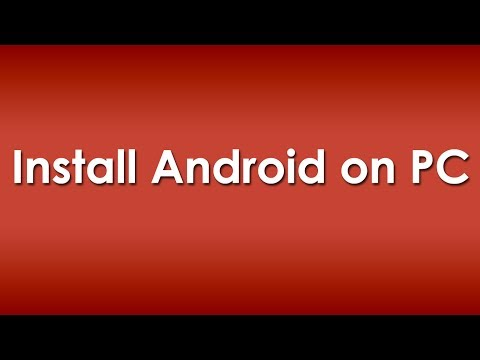 How to Install Android OS on PC