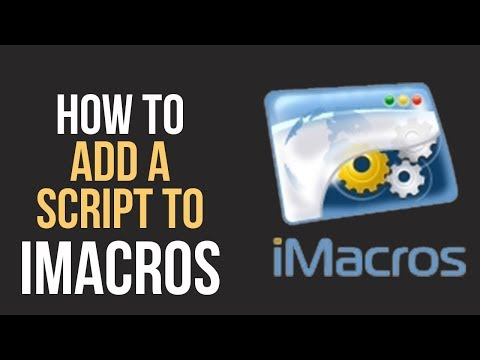 How to Add a Script to iMacros