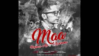 BEST SONG DEDICATED TO EVERY MOTHERS (MAA)\ BY JAY JAIN