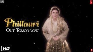 Phillauri | Film Releases Tomorrow | Anushka Sharma | Diljit Dosanjh | Suraj Sharma