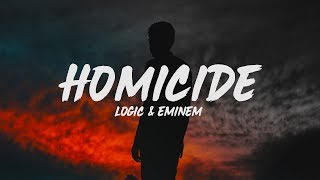 Logic - Homicide (Lyrics) ft. Eminem