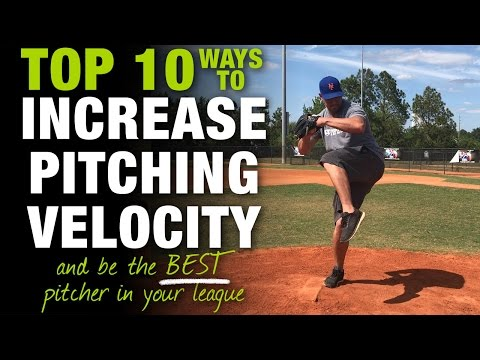 Top 10 Ways to Increase Pitching Velocity and be the BEST Player in your League! [Top 10 Thurs Ep.6]