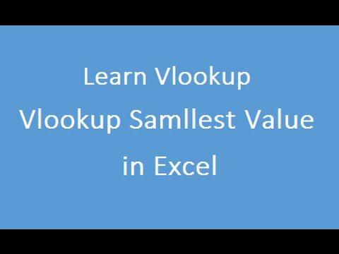 Vlookup Samllest Value in Excel