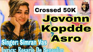 Jevonn Kopdde Asro by Simran Vaz