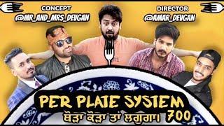 PER PLATE SYSTEM | Based on Real Story (Punjabi Funny Vines) Mr_Mrs_Devgan Latest Punjabi Video 2018