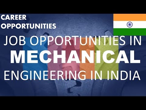 Job Opportunities after BE/Btech in Mechanical Engineering in Technical Field