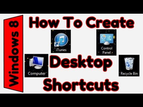 How To Create Desktop Shortcuts in Windows 8