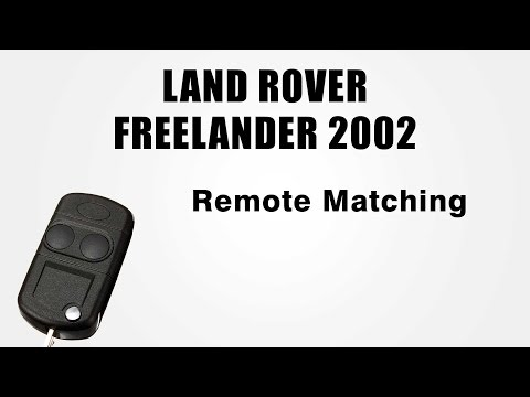 Land Rover Freelander 2002 Remote Programming