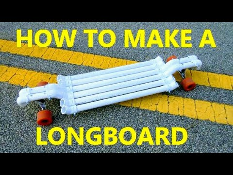 How to make a LONGBOARD with PVC PIPE