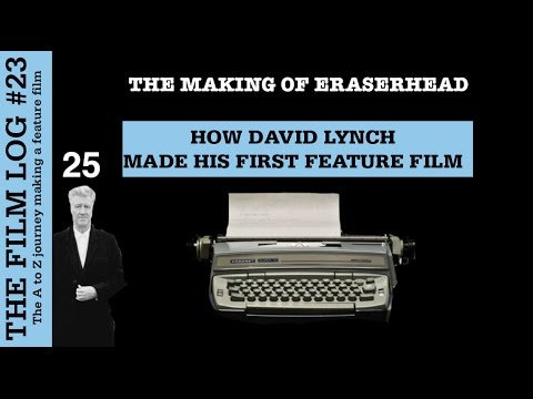 How David Lynch made his first feature film - The Film Log #23