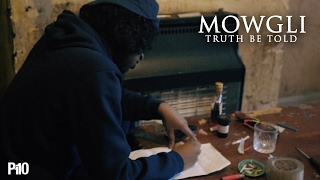 P110 - Mowgli - Truth Be Told [Music Video]