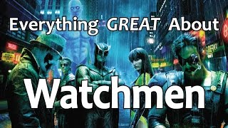 Download Everything GREAT About Watchmen! Video