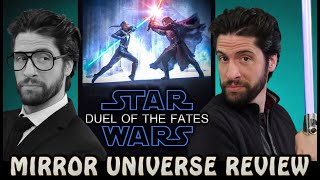 Star Wars: Duel of the Fates - Mirror Universe Review