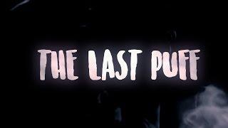 The Last Puff | MangoBaaz