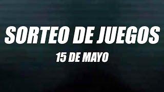 Sorteo De Juegos 15 De Mayo 2016