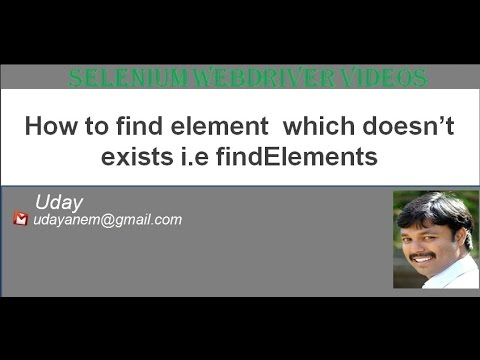 [Selenium WebDriver Videos]: How to find a element which doesnt exist i.e findElements