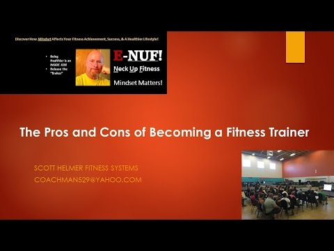 The Pros and Cons of Becoming a Fitness Trainer