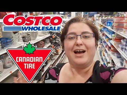 Costco And Canadian Tire Shopping And Haul With Loving Life Fam