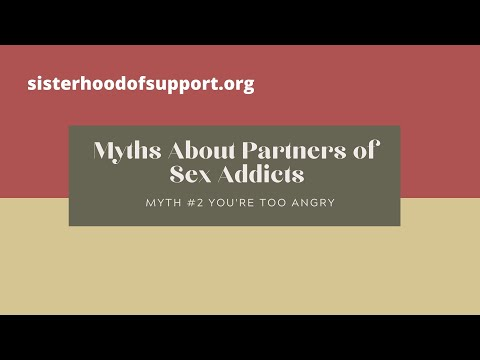 Myths About Partners of Sex Addicts Myth #2