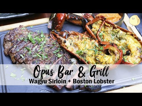 Opus Bar & Grill - Australia Westholme Wagyu Sirloin + Boston Lobster