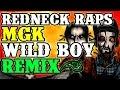 Redneck Souljers Shine Boy Mgk Wild Boy Remix