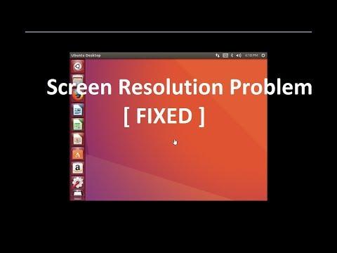 Screen Resolution Problem of Linux Ubuntu in Virtual Machine