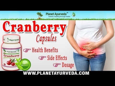 Cranberry Capsules - Medicinal Properties, Health Benefits, Dosage & Side Effects
