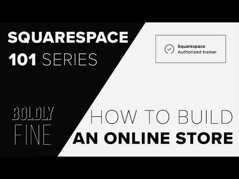 Complete Tutorial: How to build an online store with Squarespace