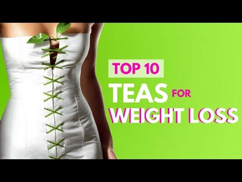 Weight Loss Drink - Lose Weight Tea - Top 10 Teas for Weight Loss - Drink Tea and Lose Weight Fast!