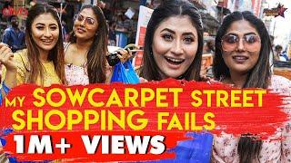 My Sowcarpet Street Shopping Fails🛍👜🛒 ft. Sunita and Shalini | Sunita Xpress