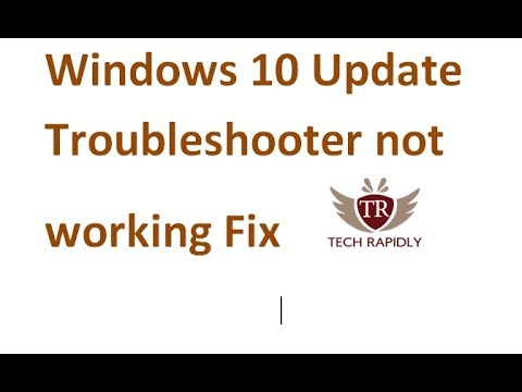 Windows 10 Update Troubleshooter not working Fix