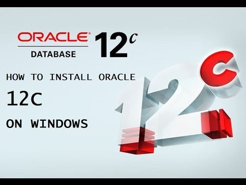 How to install oracle 12c on Windows