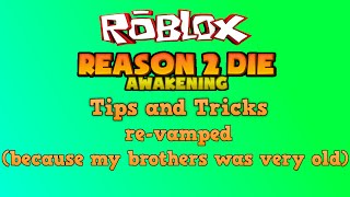 Roblox Reason 2 Die Awakening Money Hack Videos Of How To Get Robux
