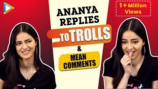 Ananya Panday Responds To TROLLS & MEAN Comments | So+