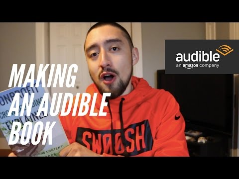 How to Make and Publish an Audible Book