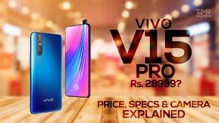 Vivo V15 Pro - Specs | Camera | Price in India | Samsung M30 & Redmi Note 7 Pro Killer?