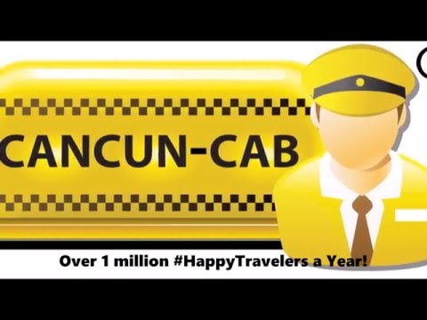 Cancun-Cab´s customers 2015 2016 (Official Private Taxi Service at Cancun Airport)