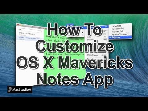 How To Customize OS X Mavericks Notes App