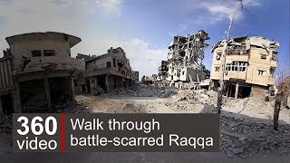 Raqqa streets in 360 video - BBC News