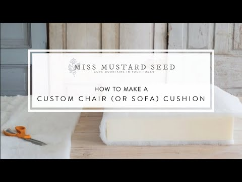 how to make a custom chair (or sofa) cushion | miss mustard seed