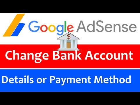 How to Change Bank Account Details on Google Adsense