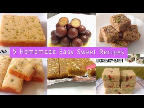 5 Homemade Easy Sweets Recipes / Quick and Easy Methai Recipes
