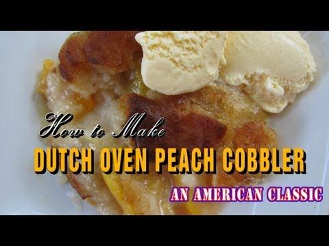 How to Make Peach Cobbler in a Dutch Oven