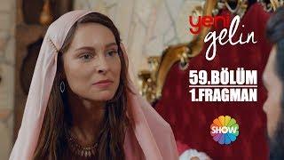 Download Yeni Gelin 59. Bölüm 1. Fragman Video