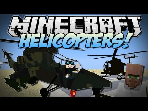 Minecraft | HELICOPTERS! (Realistic Helicopters in Minecraft!) | Mod Showcase [1.6.2]
