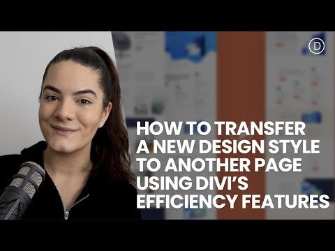 How to Transfer a New Design Style to Another Page Using Divi's Efficiency Features