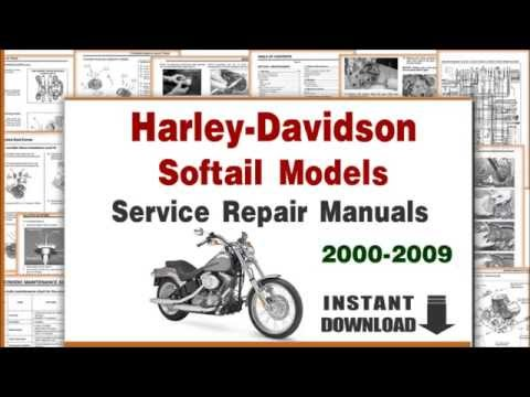 Harley-Davidson Softail Models Service Repair Manuals 2000-2009 PDF