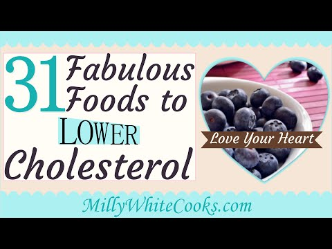 31 Fabulous Low Cholesterol Diet Foods - How to Lower Cholesterol Naturally